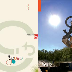 """Felt Bicycles: BMX division  2009  5""""x7 30 pages"""