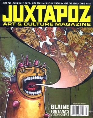 Juxtapoz is a monthly magazine that covers contemporary artists who deserve crucial attention.